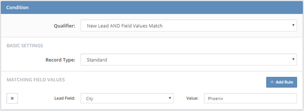 New Lead AND Field Values MAtch
