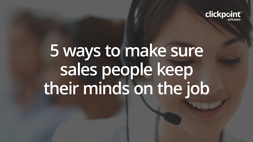 5 Ways To Keep Sales People Engaged